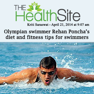 The Health Site - Olympian Swimmer Rehan Poncha's diet and fitness tips for Swimmers